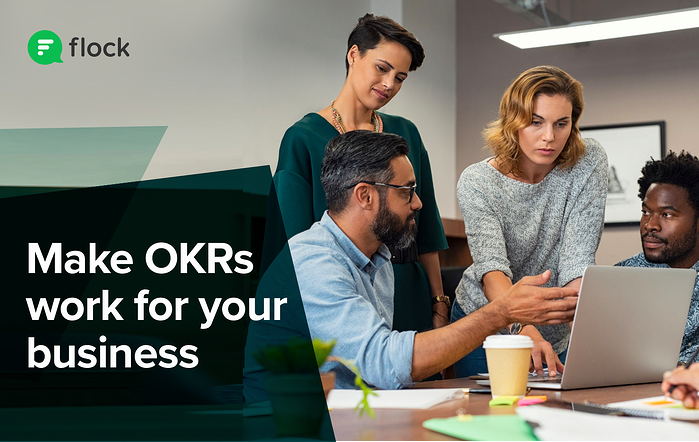 Make OKRs work for your business