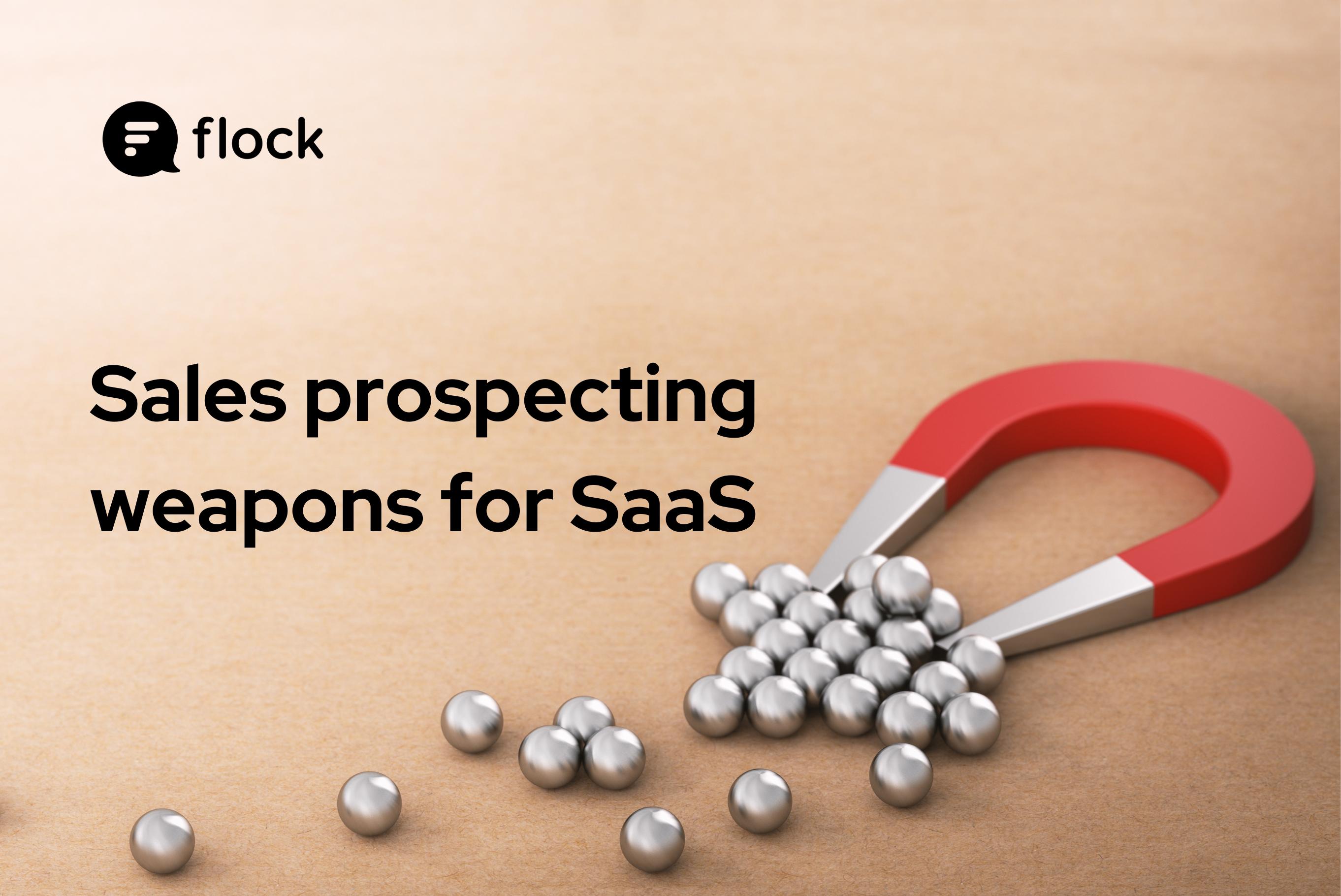 4 SaaS prospecting weapons