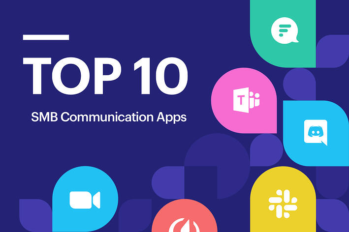 Top 10 Communication Apps for Your Small Business