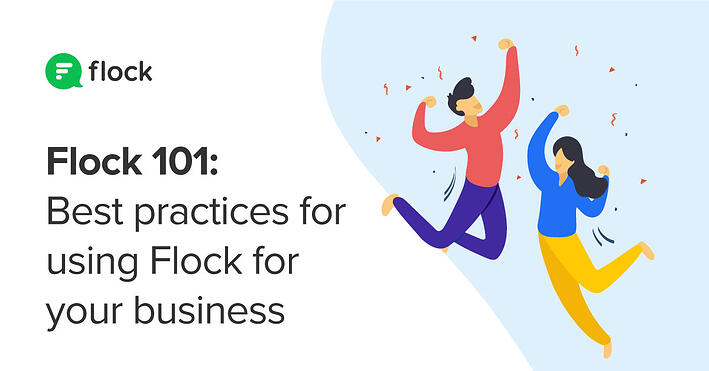 Flock best practices to power up your business