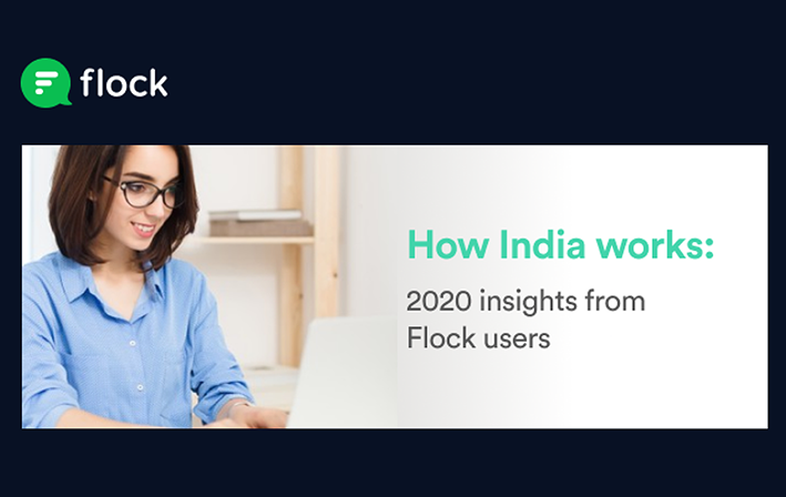 How India works: 2020 insights from Flock users