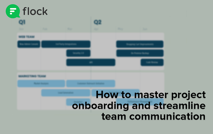 How to master project onboarding and streamline team communication