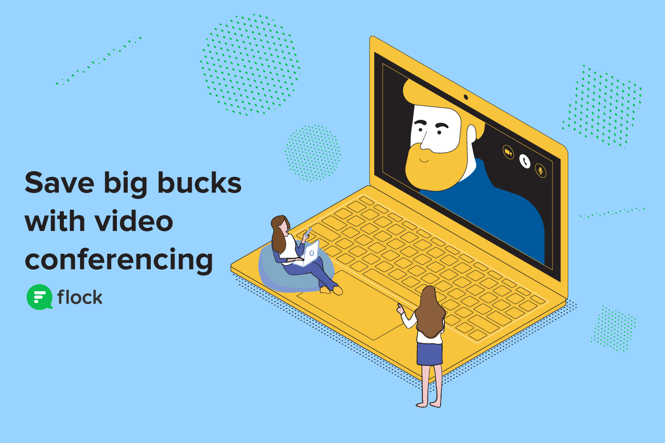 Save big bucks with video conferencing