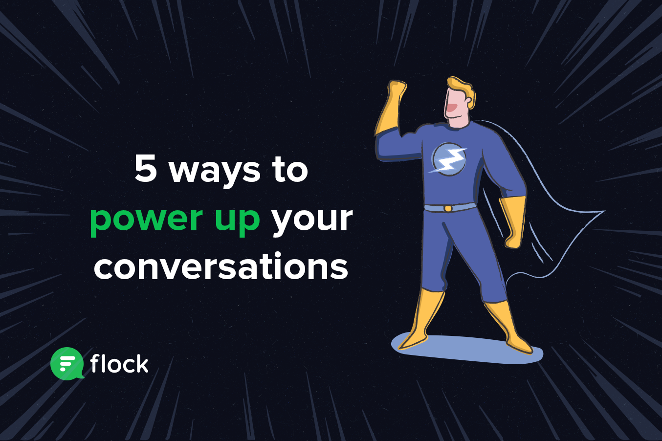 Graphic: 5 ways to power up your conversations