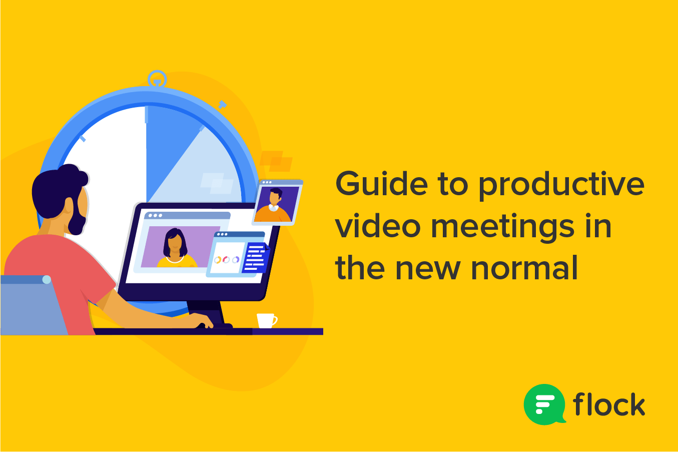 Your guide to productive video meetings in the new normal